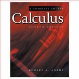 Calculus : A Complete Course, Adams, Robert A., 0201396076