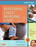 Study Guide for Maternal Child Nursing Care 5th Edition