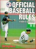 Official Baseball Rules (1999 Edition), Sporting News Staff, 0892046074