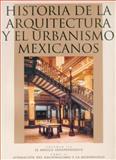 Historia de la Arquitectura y el Urbanismo Mexicanos 9789681656072
