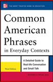 Common American Phrases in Everyday Contexts, Spears, Richard, 0071776079
