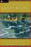 The River at Green Knowe, Lucy M. Boston, 015202607X