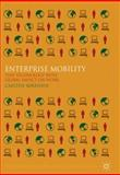 Enterprise Mobility : Tiny Technology with Global Impact on Information Work, Sørensen, Carsten, 0230236073