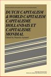 Dutch Capital and World Capitalism : Capitalisme hollondais et capitalisme Mondial, Aymard, Maurice, 0521086078