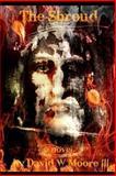 The Shroud, David Moore, 1484126076