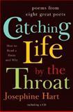 Catching Life by the Throat, Josephine Hart, 039306607X