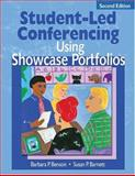 Student-Led Conferencing Using Showcase Portfolios, Benson, Barbara P. and Barnett, Susan P., 1412906075