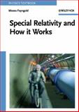 Special Relativity and How It Works, Fayngold, Moses, 3527406077