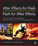 After Effects for Flash - Flash for after Effects, Marcus Geduld and Richard Harrington, 0321606078