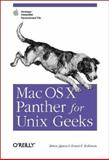 Mac Os X Panther for Unix Geeks : Apple Developer Connection Recommended Title, Jepson, Brian and Rothman, Ernest E., 0596006071