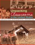 Unpacking Classrooms in the United States : Selected Historical Sources, Price, Jeremy Nicholas and Grinberg, Jaime G. A., 0757546072