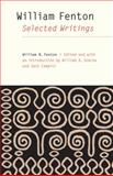 William Fenton : Selected Writings, Fenton, William N., 0803216076