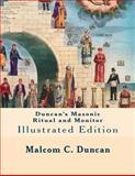 Duncan's Masonic Ritual and Monitor, Malcom Duncan, 1461196078