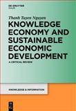 Knowledge Economy and Sustainable Economic Development : A critical Review, Nguyen, Thanh Tuyên, 3111736075