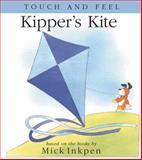 Kipper's Kite, Mick Inkpen, 0152166076