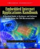 Embedded Internet Applications Handbook : A Practical Guide to Hardware and Software Design Using the TINI Minicontroller, DeMuth, Brian and Eisenreich, Dan, 0750676078