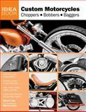 Custom Motorcycles, Howard Kelly, 0760336075