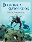 Ecological Restoration, Susan M. Galatowitsch, 0878936076