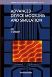 Advanced Device Modeling and Simulation, Grasser, Tibor, 9812386076