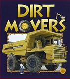 Dirt Movers, Bobbie Kalman and Petrina Gentile, 0865056072