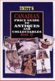Unitt's Canadian Price Guide to Antiques and Collectables, Peter Sutton-Smith and Barbara Sutton-Smith, 1550416073