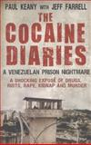 The Cocaine Diaries, Paul Keany and Jeff Farrell, 1780576072