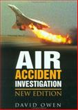 Air Accident Investigation, Owen, David, 185260607X
