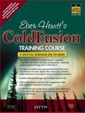 Eben Hewitt's Cold Fusion Training Course, Hewitt, Eben, 0130676071
