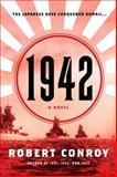 1942, Robert Conroy, 0345506073
