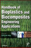 Handbook of Bioplastics and Biocomposites Engineering Applications, , 0470626070