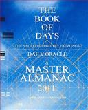 The BOOK of DAYS: the Sacred Geometry Paintings Daily Oracle and Master Almanac 2011, David English, 1456526073
