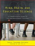 Mind, Brain, and Education Science : A Comprehensive Guide to the New Brain-Based Teaching, Tokuhama-Espinosa, Tracey, 0393706079