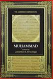 The Cambridge Companion to Muhammad, , 0521886074