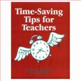 Time-Saving Tips for Teachers, Strohmer, Joanne C. and Carhart, Clare, 0803966075