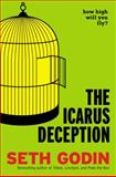 The Icarus Deception 1st Edition