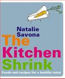 The Kitchen Shrink, Natalie Savona, 184483607X