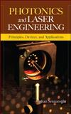 Photonics and Laser Engineering: Principles, Devices, and Applications, Sennaroglu, Alphan, 0071606084