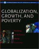 Globalization, Growth and Poverty : Building an Inclusive World Economy, Dollar, David and Collier, Paul, 0195216083