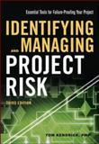 Identifying and Managing Project Risk 3rd Edition