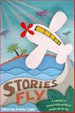 Stories Fly : A Collection of African Fiction Written in Europe and the USA, Cooper, Brenda, 0864866089