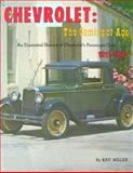 Chevrolet : The Coming of Age: An Illustrated History of Chevrolet's Passenger Cars, 1911-1942, Miller, Ray, 0913056081