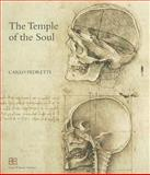 The Temple of the Soul : The Anatomy of Leonardo Da Vinci Between Mondinus and Berengarius: Twenty-Two Sheets of Manuscripts and Drawings in the Royal Library of Windsor and in Other Collections in Their Chronological Order, Leonardo, 889568608X