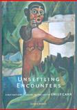 Unsettling Encounters, Gerta Moray, 0295986085