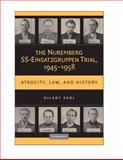 The Nuremberg SS-Einsatzgruppen Trial, 1945-1958 : Atrocity, Law, and History, Earl, Hilary, 0521456088