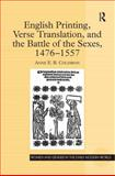 Gender Translation and Print Poetics 1476-1558 : French Poems in Early Modern England, Coldiron, A. E. B., 075465608X