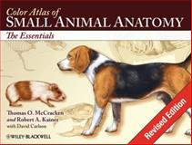 Small Animal Anatomy, McCracken, Thomas O. and Kainer, Robert A., 0813816084
