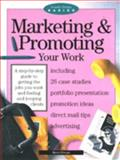 Marketing and Promoting Your Work, Piscopo, Maria, 0891346082