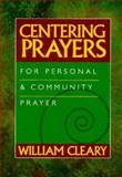 Centering Prayers, Bill Cleary, 0896226085