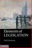 Elements of Legislation, Duxbury, Neil, 110760608X