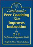 Collaborative Peer Coaching That Improves Instruction : The 2 + 2 Performance Appraisal Model, , 1412906083